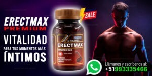 erectmax premium eleva tu potencia al maximo